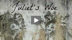 Juliet's Woe