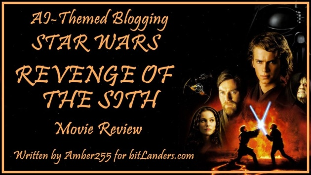 Ai Themed Blogging Star Wars Episode Iii Revenge Of The Sith