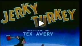 Jerky Turkey (1945)