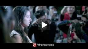 Aashiqui 2_ Milne Hai Mujhse Aayi