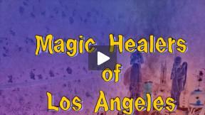Magic Healers of Los Angeles
