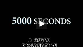 5000 Seconds - informational video
