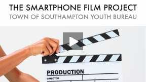 The Smartphone Film Project - Southampton Town Recreation Center