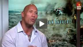 San Andreas   Dwayne Johnson on his survival skills and bravest role (Interview)