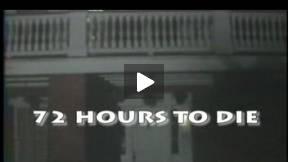 MOVIE TRAILER - 72 HOURS TO DIE