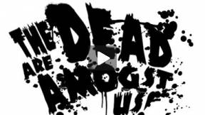 The Dead are Amongst Us! (zombie short)