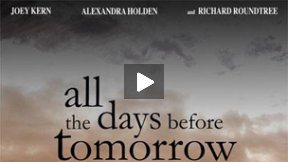 All the Days Before Tomorrow - Trailer