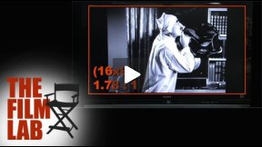 THE FILM LAB: Aspect Ratios - A Primer