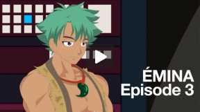 Emina Episode 3 Revamped