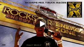 Xcorps Action Sports Music TV #63. TRUCK RACES seg. 3