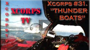 Xcorps Action Sports TV #31.) THUNDERBOATS seg.1 HD