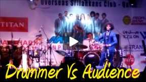 Drummer Vs Audience