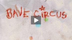 Bave Circus