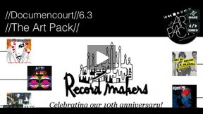 The Art Pack // Record Makers // 10th Anniversary