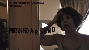 52 Films/52 Weeks: Messed Around