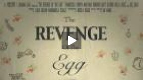 Trailer - Revenge of the Egg
