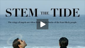 Stem The Tide (2012 Independent Feature Film) Official Trailer
