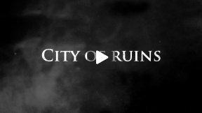 City of Ruins Trailer