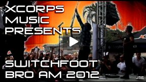 Xcorps Action Sports MUSIC SwitchFoot Bro Am 2012