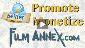 Using Twitter to Promote and Make Money with Your Content on Film Annex