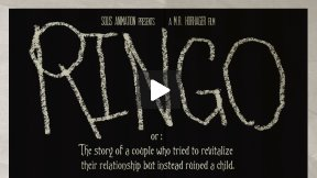 RINGO or: The story of a couple who tried to revitalize their relationship but instead ruined a child. CLIP