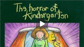 The Horror of Kindergarten