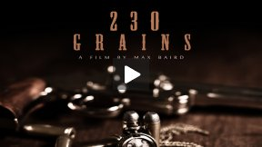 230 Grains - Trailer