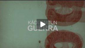GUERRA (WAR) - KADUAMTUN