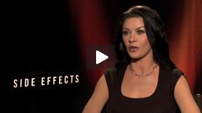 "Catherine Zeta-Jones Talks About ""Side Effects"""
