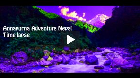 Annapurna Adventure Nepal - Time lapse