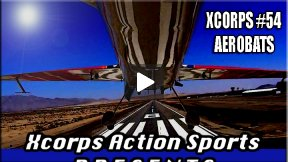 Xcorps Action Sports TV #54.) AEROBATS seg.1