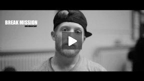 Break Mission - Documentary