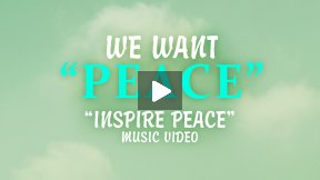 We Want Peace - Music Video