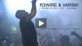 R3WIRE & VARSKI- Ministry of Sound