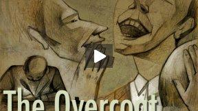 The Overcoat / Шинель