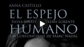 El espejo humano - Teaser