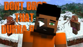 Minecraft Parody - Don't Drop that Durka Durk