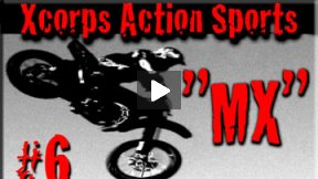 Xcorps Action Sports TV #6.) MX seg.2