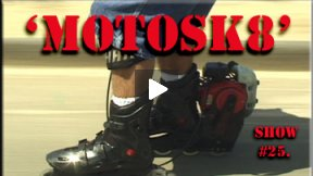 Xcorps Action Sports TV #25.) MOTOSK8 seg.1