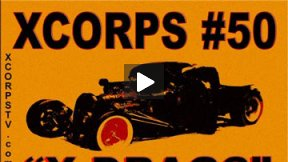 Xcorps Action Sports TV #50.) X DRAGS seg.1