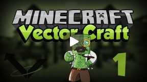 Minecraft - Lets Play! Vector Vanilla Ep : 1
