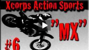 Xcorps Action Sports TV #6.) MX seg.3