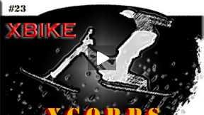 Xcorps Action Sports TV #23.) X BIKE seg.4