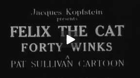 Felix the Cat in Forty Winks