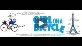Girl on a Bicycle - Official Trailer