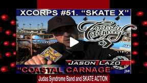 Xcorps SKATE THRASH SPECIAL with Judas Syndrome