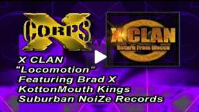 Xcorps TV PROMO With XCLAN and Brad X