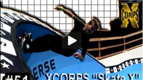 Xcorps Action Sports TV #51.) SKATE X seg.4
