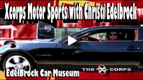 Xcorps Motor Sports with Christi Edelbrock