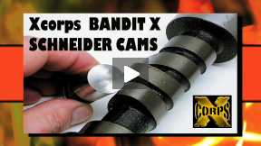 Xcorps Bandit X Project - Cams by SCHNEIDER part 1